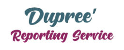 Dupree Reporting Service